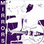 "Mirrors - Shirley/She Smiled Wild 7"" (Violet Times)"